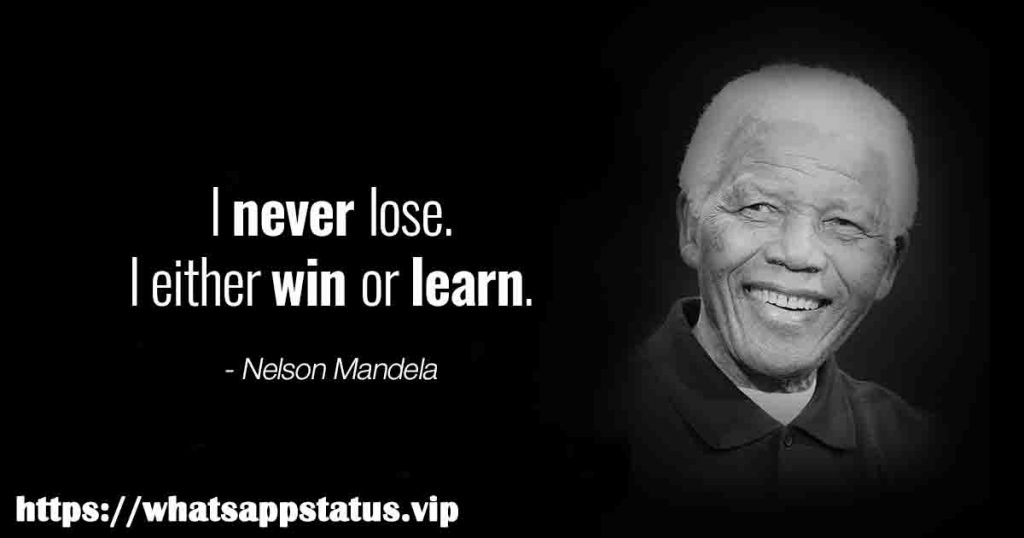Nelson Mandela Motivational Quotes for whats app status