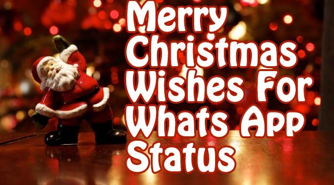 Merry Christmas Wishes for whats app status