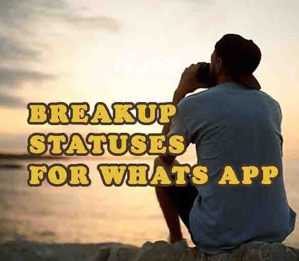 Breakup Statuses for Whats App